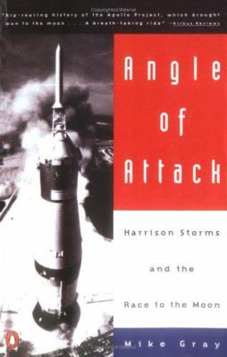 Angle of Attack: Harrison Storms and the Race to the Moon 9780140232806