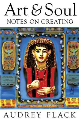 Art and Soul: Notes on Creating 9780140193473