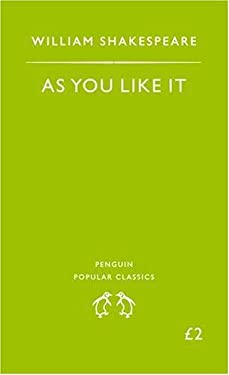 As You Like It. William Shakespeare 9780140621259