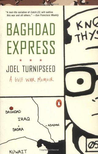 Baghdad Express: A Gulf War Memoir 9780142001530