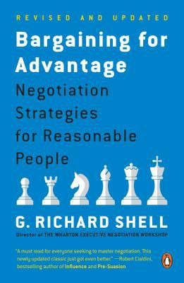 Bargaining for Advantage: Negotiation Strategies for Reasonable People 9780143036975