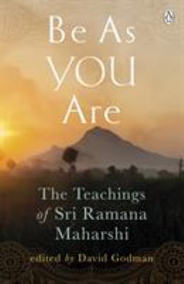 Be as You Are: The Teachings of Sri Ramana Maharshi 9780140190625