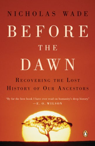 Before the Dawn: Recovering the Lost History of Our Ancestors 9780143038320