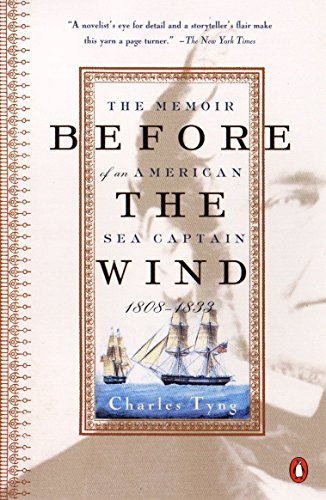 Before the Wind: The Memoir of an American Sea Captain, 1808-1833 9780140291919