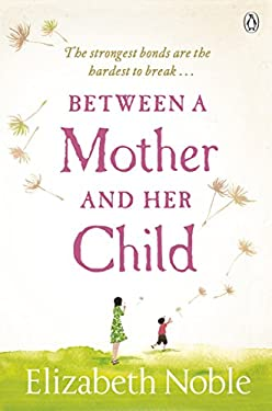 Between a Mother and Her Child 9780141043128