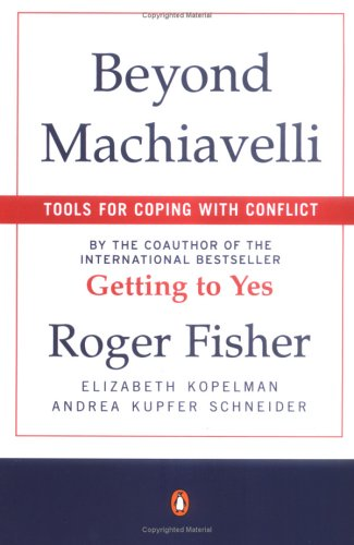Beyond Machiavelli: Tools for Coping with Conflict 9780140245226