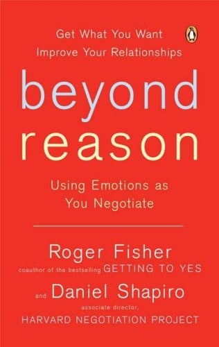 Beyond Reason: Using Emotions as You Negotiate 9780143037781
