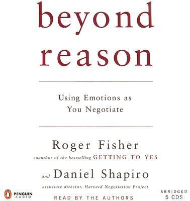 Beyond Reason: Using Emotions as You Negotiate 9780143057918