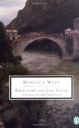 Black Lamb and Grey Falcon: A Journey Through Yugoslavia 9780140188479
