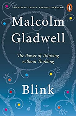 Blink: The Power of Thinking Without Thinking 9780141014593