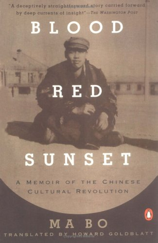 Blood Red Sunset: A Memoir of the Chinese Cultural Revolution 9780140159424