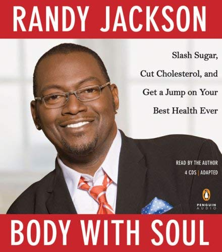 Body with Soul: Slash Sugar, Cut Cholesterol, and Get a Jump on Your Best Health Ever 9780143143840