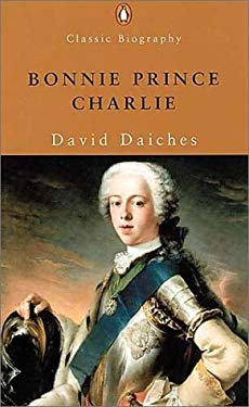 Bonnie Prince Charlie: The Life and Times of Charles Edward Stuart 9780141391359