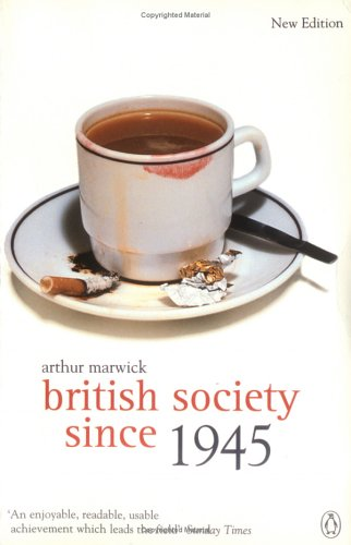British Society Since 1945: Fourth Edition 9780141005270
