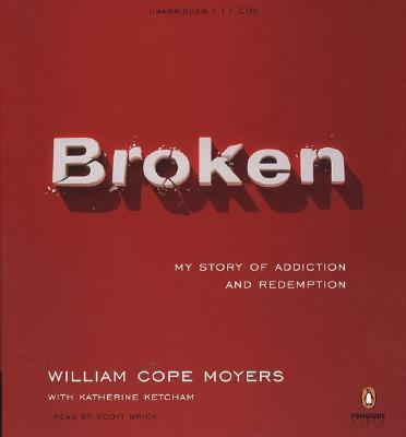Broken: My Story of Addiction and Redemption 9780143059189