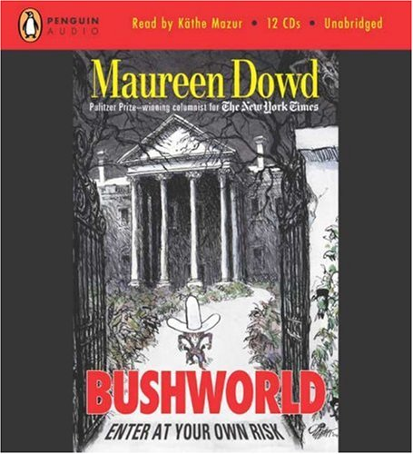 Bushworld 9780143057161