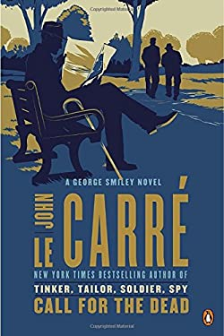 Call for the Dead: A George Smiley Novel 9780143122579