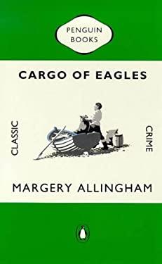 Cargo of Eagles 9780140166187