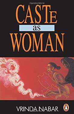 Caste as Woman 9780140258882