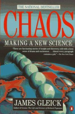 Chaos: Making a New Science 9780140092509