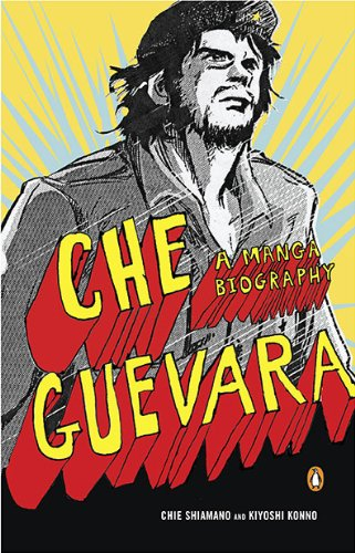 Che Guevara: A Manga Biography 9780143118169