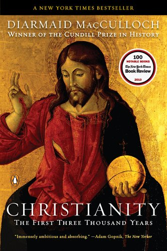 Christianity: The First Three Thousand Years 9780143118695