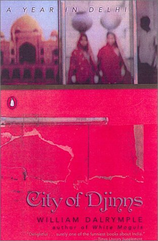 City of Djinns: A Year in Delhi 9780142001004