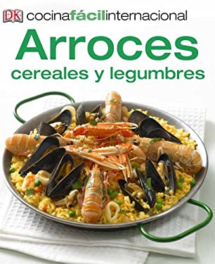 Cocina Facil Internacional -Arroces (Rice, Grains and Pulses) 9780142424889