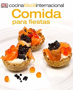 Cocina Facil Internacional -Comida Para Fiestas (Party Food)