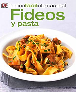 Cocina Facil Internacional -Pastas (Pastas and Noodles) 9780142424872