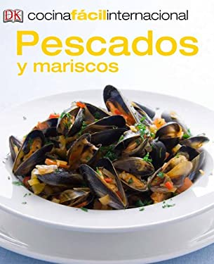 Cocina Facil Internacional -Pescados (Fish and Shellfish) 9780142424841