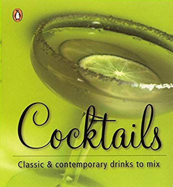 Cocktails: Classic & Contemporary Drinks to Mix 9780143002550