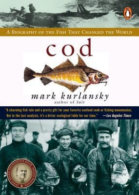 Cod: A Biography of the Fish That Changed the World 9780140275018