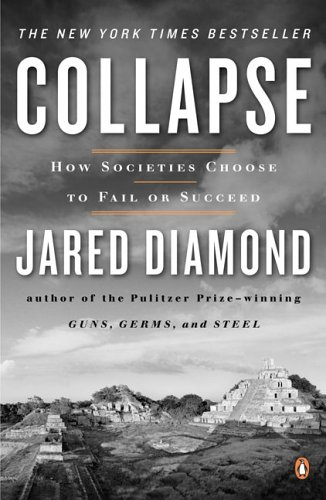 Collapse: How Societies Choose to Fail or Succeed 9780143036555