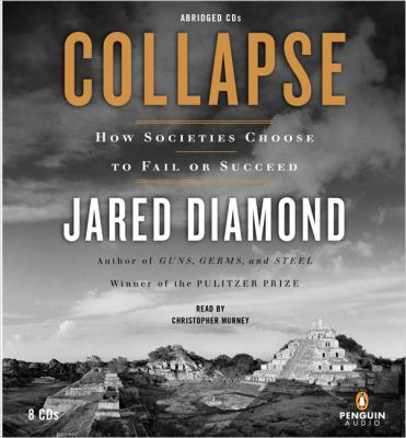 Collapse: How Societies Choose to Fail or Succeed 9780143057185