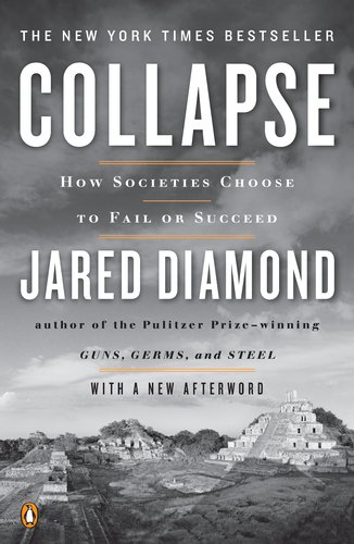 Collapse: How Societies Choose to Fail or Succeed 9780143117001