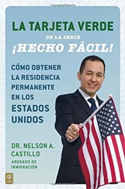Como Conseguir Tu Green Card Hecho Facil! 9780142425664
