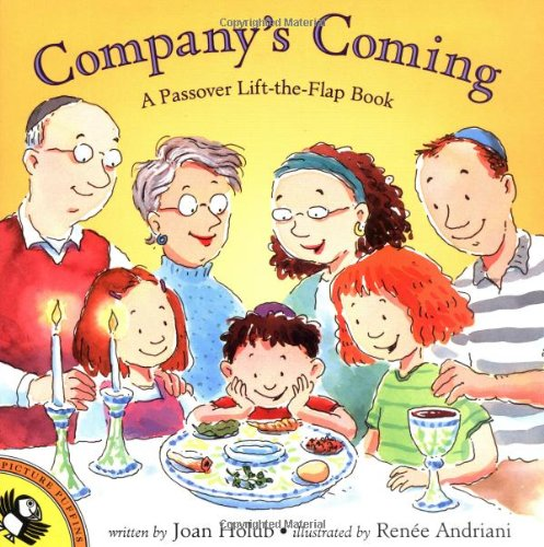 Company's Coming: A Passover Lift-The-Flap Book 9780142300626