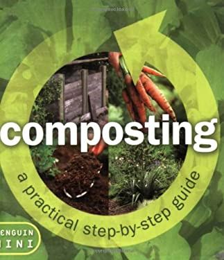 Composting: From Organic Waste to Black Gold 9780143003953