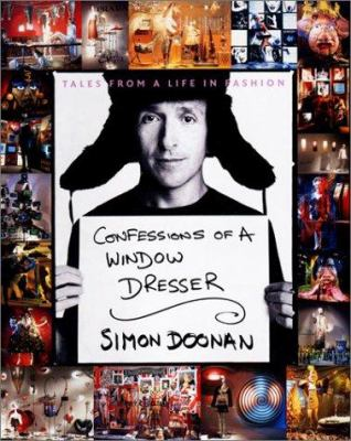 Confessions of a Window Dresser: Tales from a Life in Fashion 9780141003627