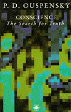 Conscience: 2the Search for Truth 9780140190113