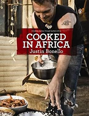 Cooked in Africa: A Cooking Journey Through Southern Africa