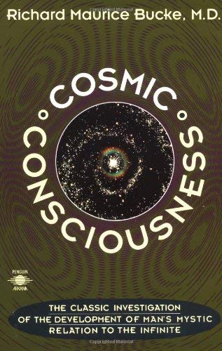 Cosmic Consciousness: A Study in the Evolution of the Human Mind 9780140193374
