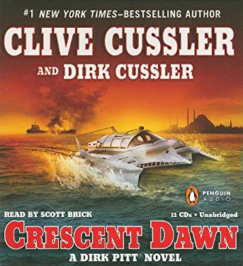 Crescent Dawn: A Dirk Pitt Novel 2010 by Clive Cussler and Dirk Cussl Ex-library