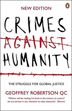 Crimes Against Humanity: The Struggle for Global Justice 9780141024639