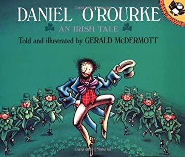 Daniel O'Rourke: An Irish Tale - McDermott, Gerald