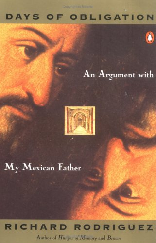 Days of Obligation: An Argument with My Mexican Father 9780140096224