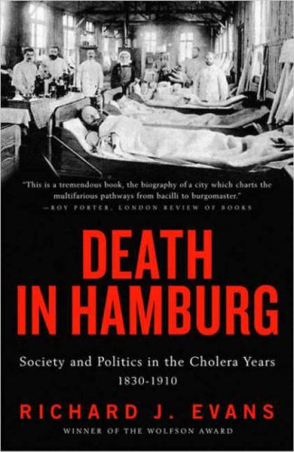 Death in Hamburg: Society and Politics in the Cholera Years 9780143036364