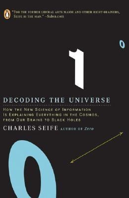 Decoding the Universe: How the New Science of Information Is Explaining Everything in the Cosmos, Fromour Brains to Black Holes 9780143038399