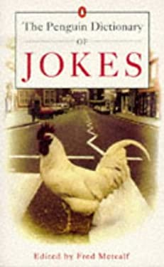 Dictionary of Jokes, the Penguin: 4 9780140166026
